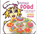 Click Here To View Funky Food Book